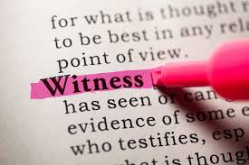 Our Witness Must Witness