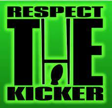 Respect the Kicker